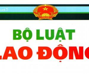 BỘ LUẬT LAO ĐỘNG 2012