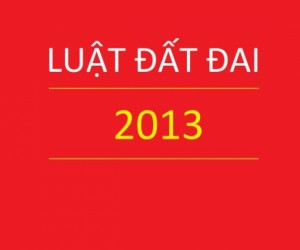 LUẬT  ĐẤT ĐAI 2013